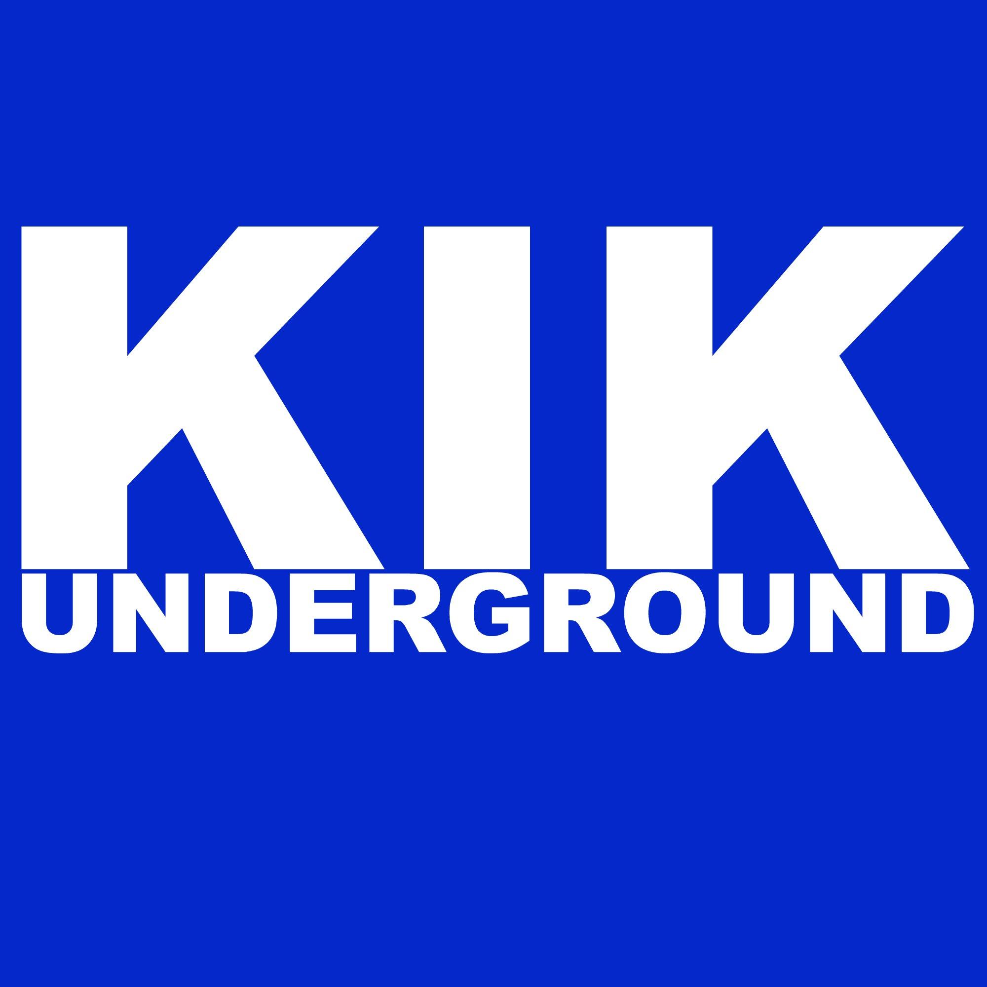 KIK Underground