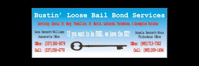 Bustin' Loose Bail Bonds - Thibodaux, LA 70301 - (985)803-8666 | ShowMeLocal.com
