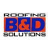 B&D Roofing Solutions