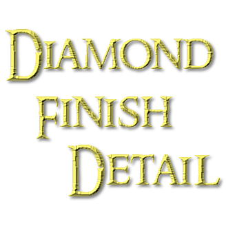 Diamond Finish Detail