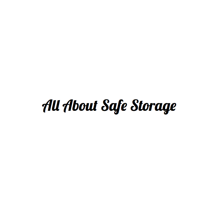 All About Safe Storage