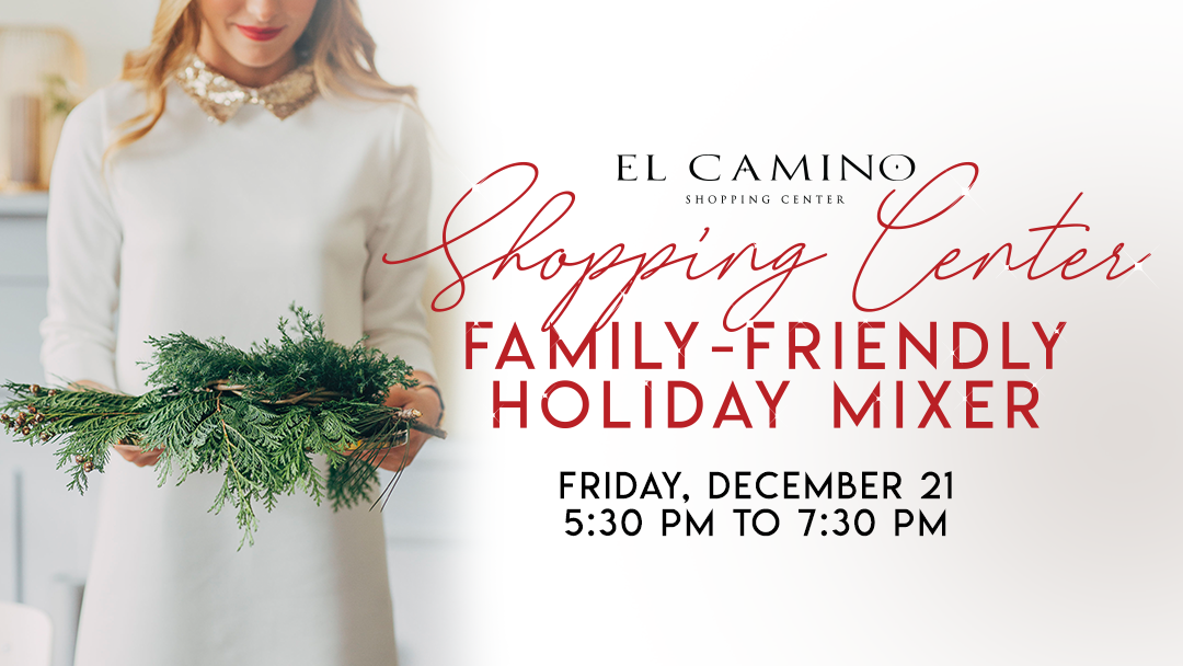 El Camino Shopping Center Holiday Mixer