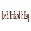 Joe B. Truland Jr. Esq