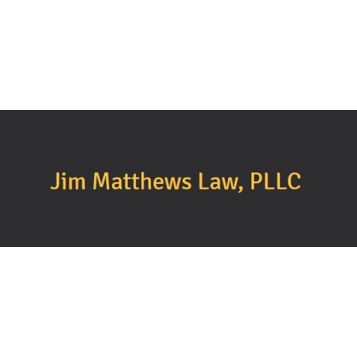 Jim Matthews Law, PLLC