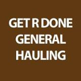 Get-R-Done General Hauling