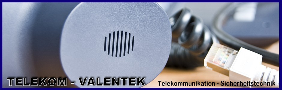 Telekom- u Sicherheitstechnik - Gerhard Valentek