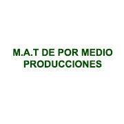 M.A.T DE POR MEDIO PRODUCCIONES