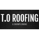 T.O. Roofing & Snowplowing