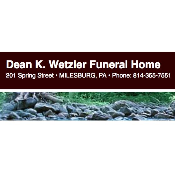 Dean K Wetzler Funeral Home - Milesburg, PA - Funeral Homes & Services