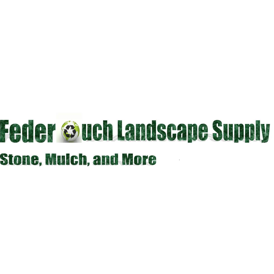 Federouch Landscape Supply