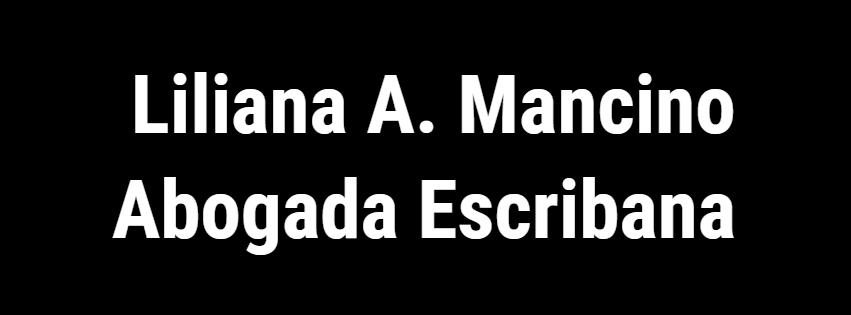MANCINO LILIANA ABOGADA - ESCRIBANA