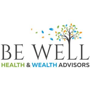 Be Well Health & Wealth Advisors