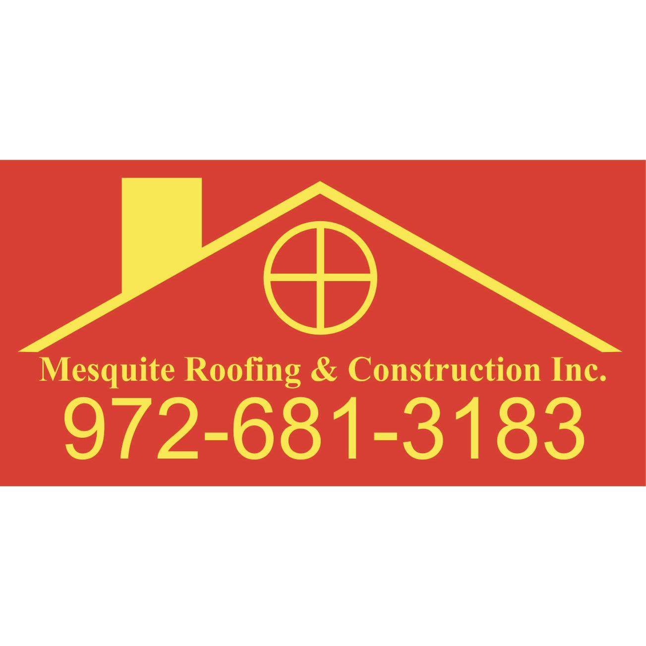 Mesquite Roofing & Construction Inc.