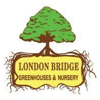 London Bridge Greenhouses & Nursery