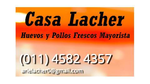 CASA LACHER - MAYORISTA DE  POLLOS Y HUEVOS FRESCOS