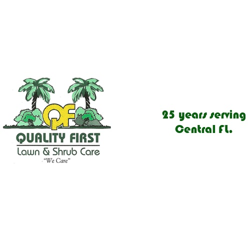 Quality First Lawn & Shrub Care