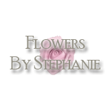 Flowers By Stephanie