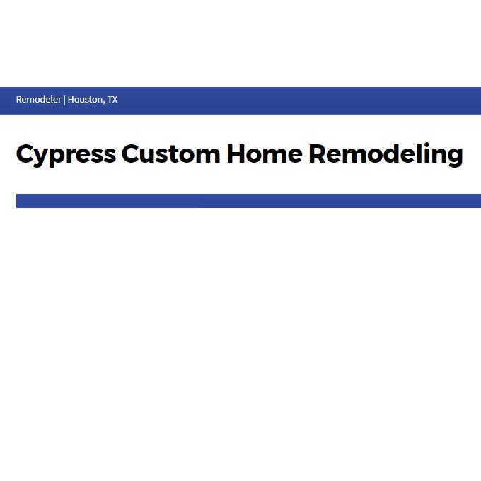 Cypress Custom Home Remodeling
