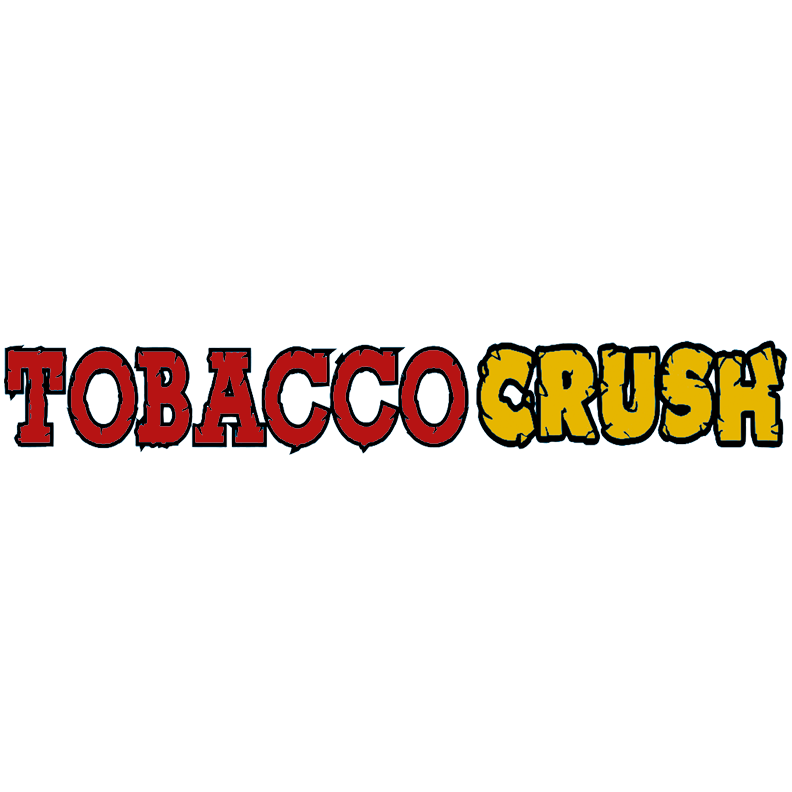 Tobacco Crush