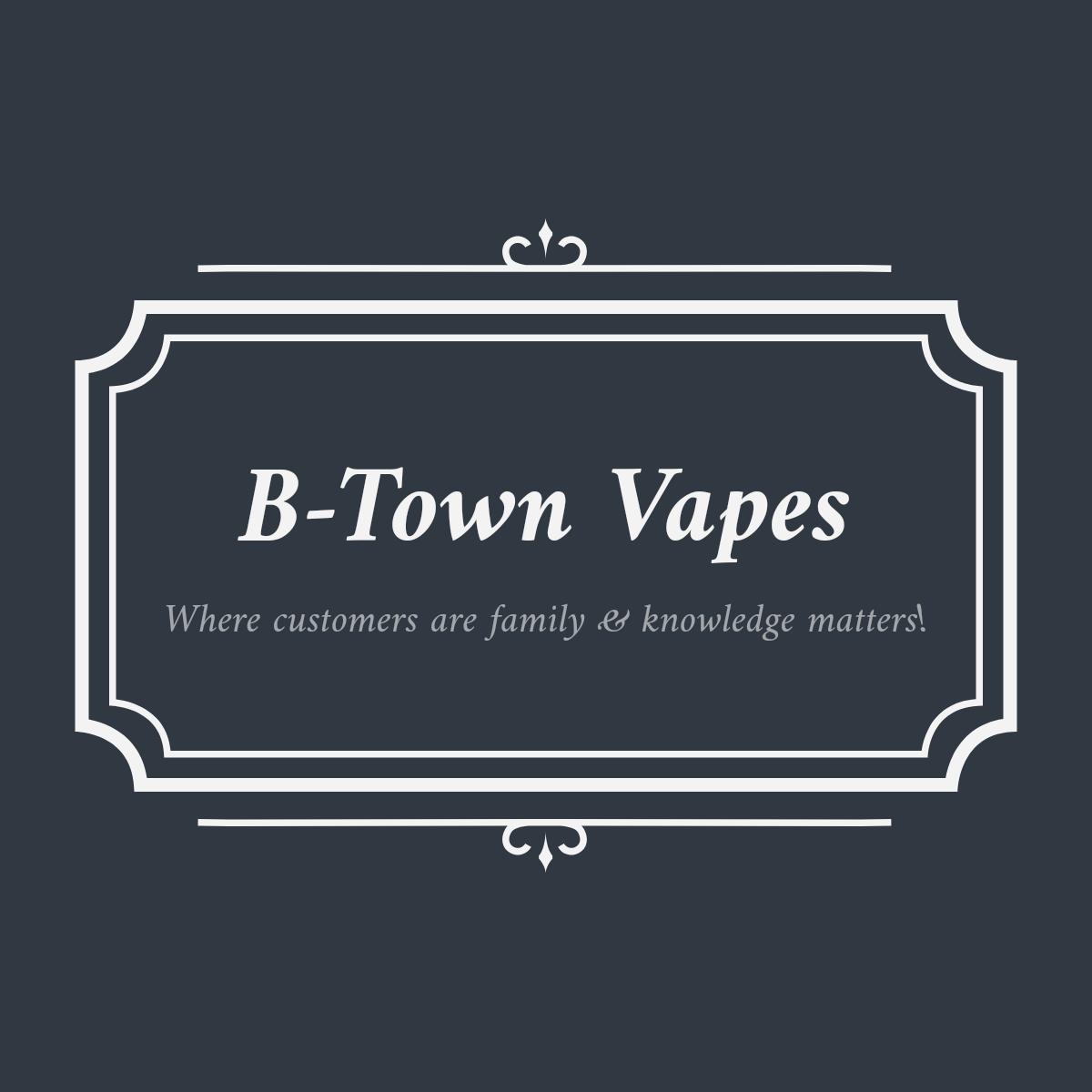 B-Town Vapes