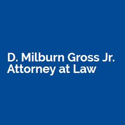 D. Milburn Gross Jr. Attorney