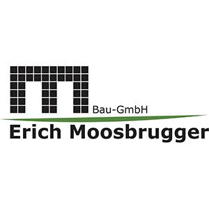 Moosbrugger Erich Bau-GmbH