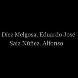 Eduardo José Díez Melgosa y Alfonso Saiz Núñez