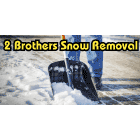 2 Brothers Snow Removal