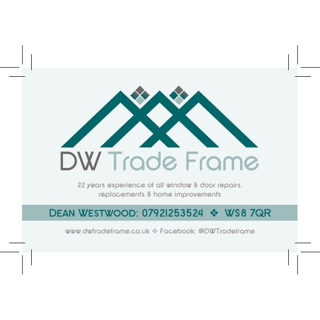 DW Trade Frames - Walsall, West Midlands WS8 7QR - 07921 253524 | ShowMeLocal.com