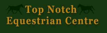 Top Notch Equestrian Centre