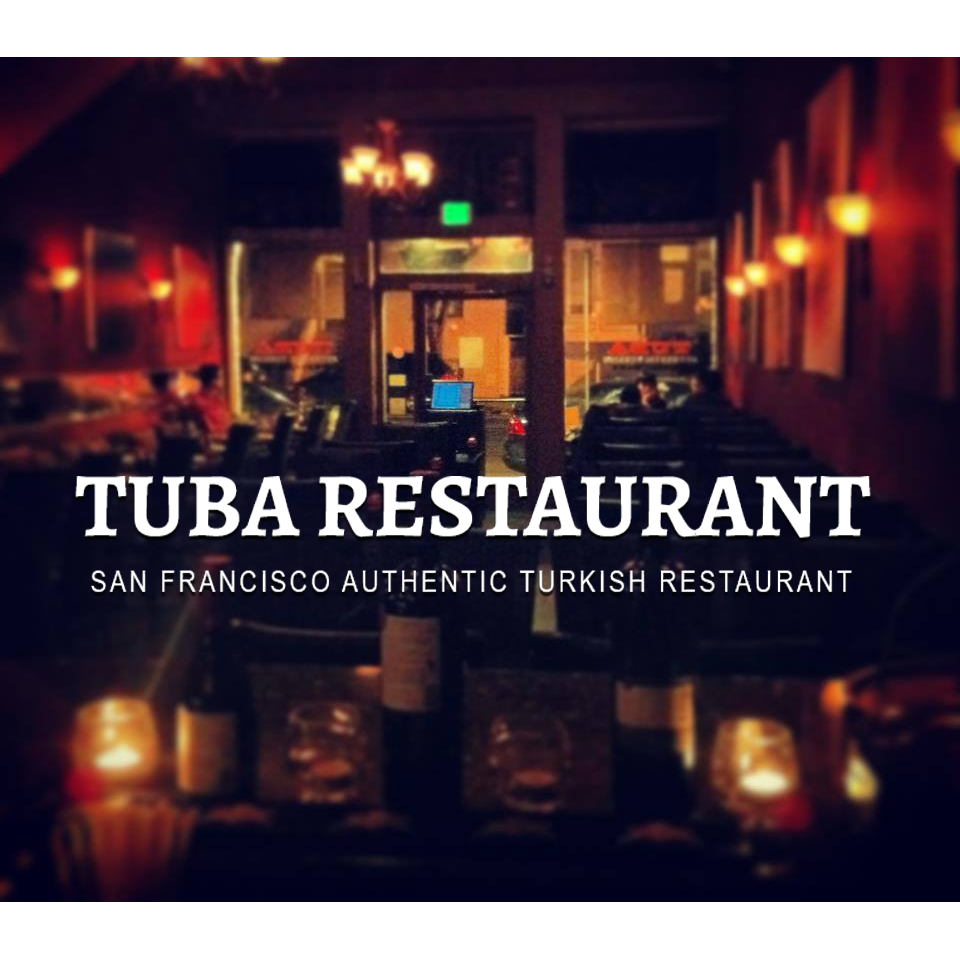 Tuba Authentic Turkish Restaurant In San Francisco Ca 94110