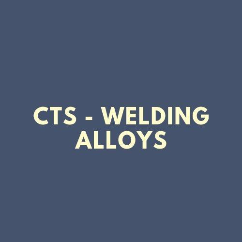 CTS - WELDING ALLOYS