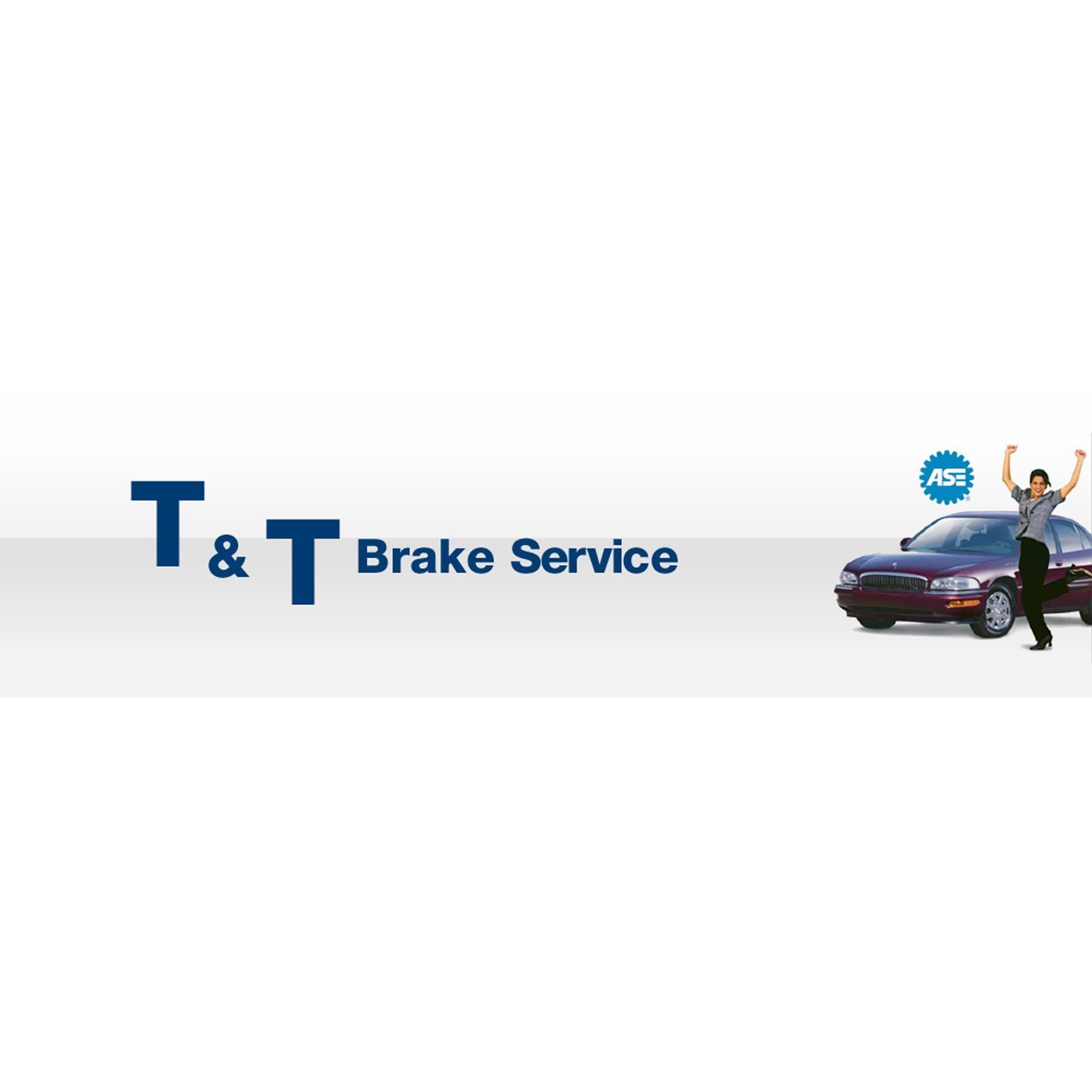 T&T Brake Service