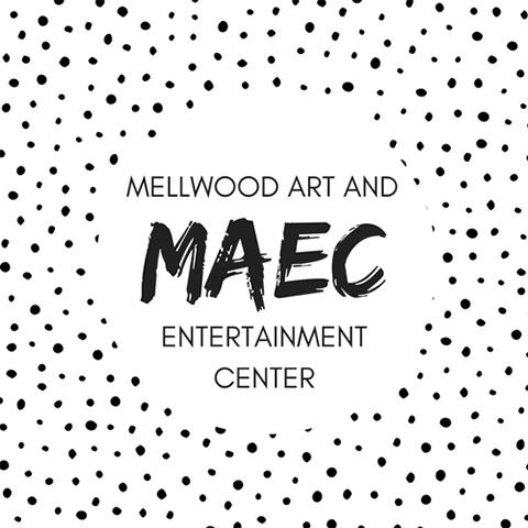 MAEC - Mellwood Art And Entertainment Center