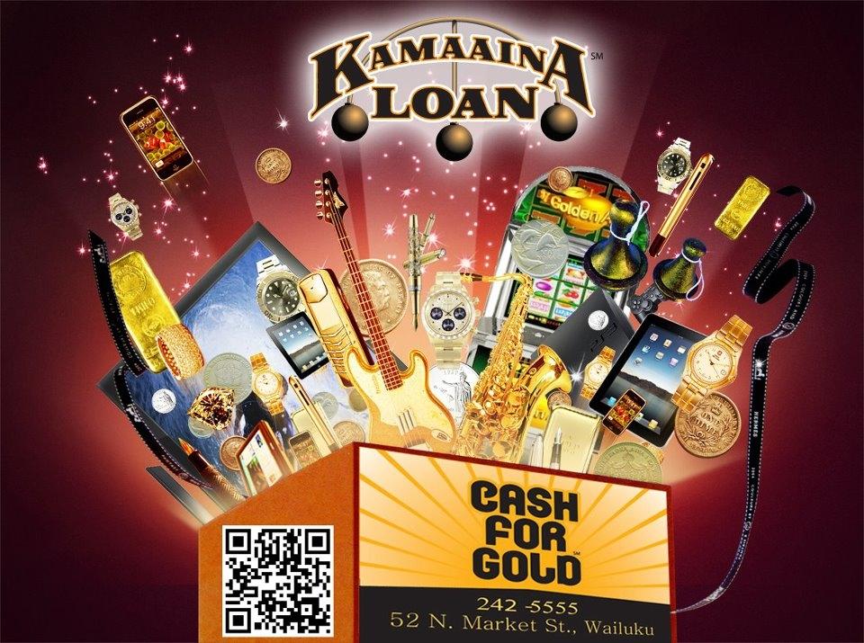 Kamaaina Loan & Cash for Gold Pawn shop
