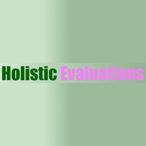 Holistic Evaluations