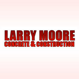 Larry Moore Concrete and Construction