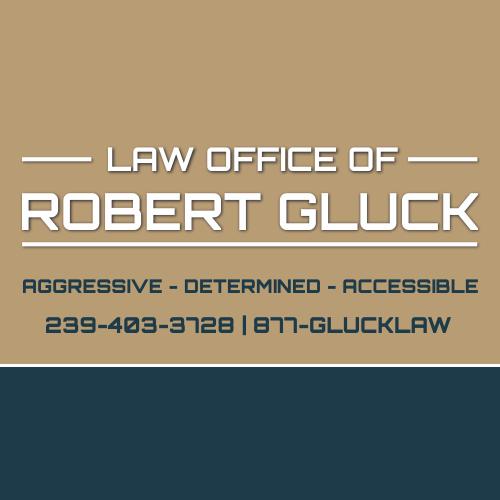 Law Offices of Robert E. Gluck, Naples FL - Naples, FL 34103 - (239)403-3728 | ShowMeLocal.com