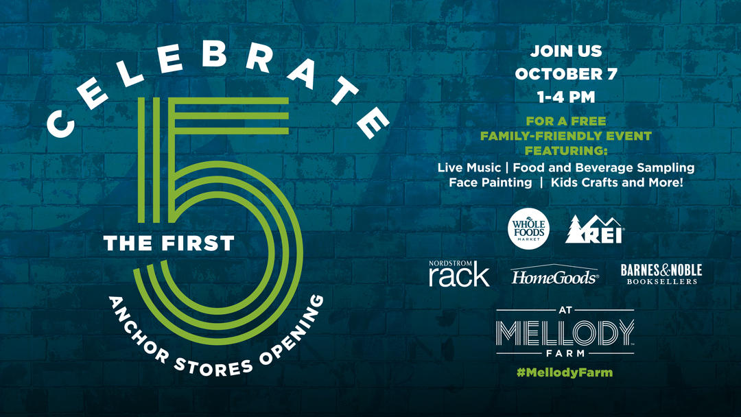Celebrate The First Five Anchor Stores Opening at Mellody Farm