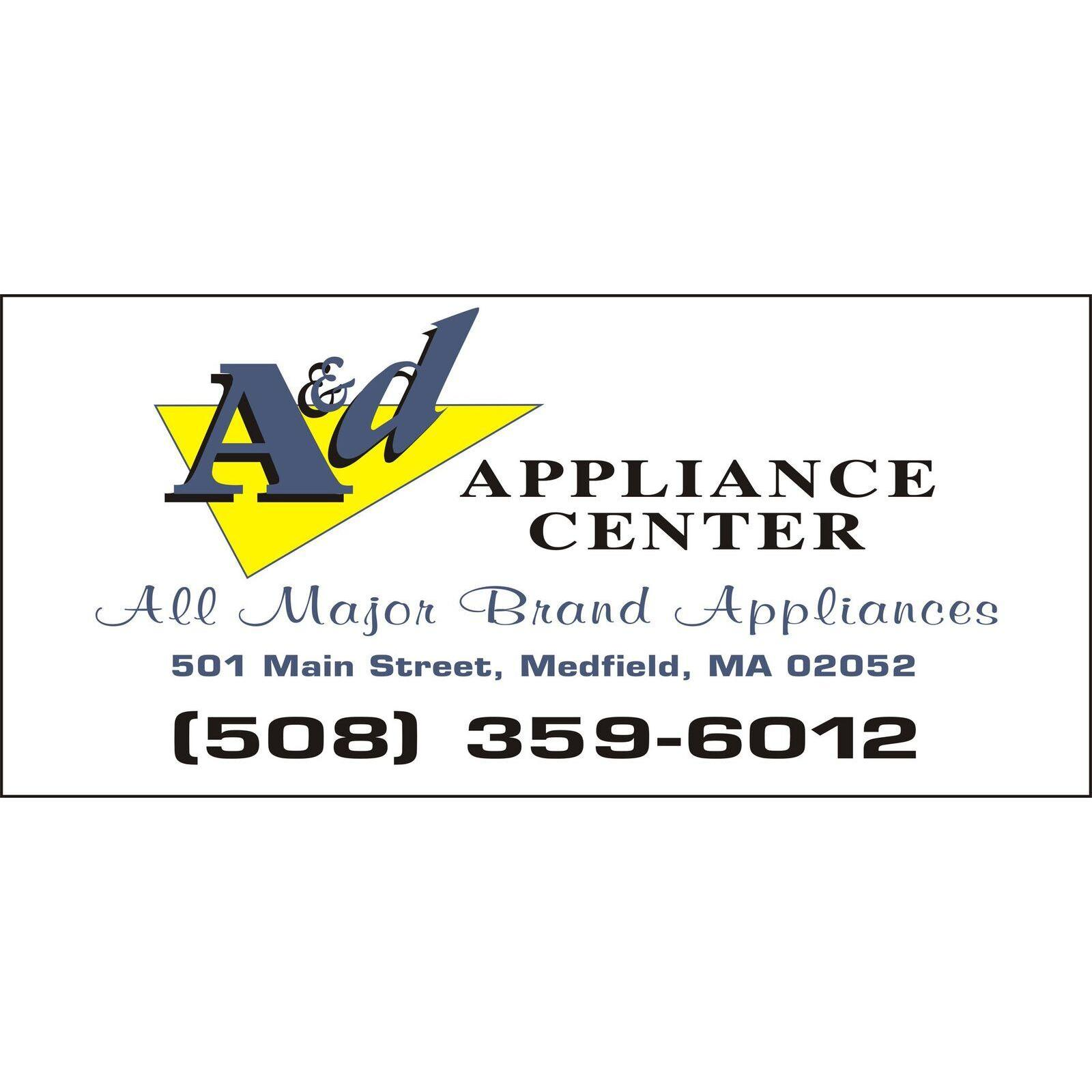A & D Appliance Center - Medfield, MA - Appliance Stores