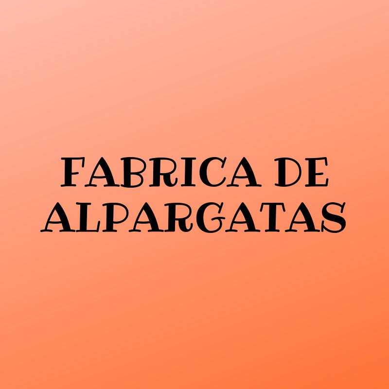 FABRICA DE ALPARGATAS