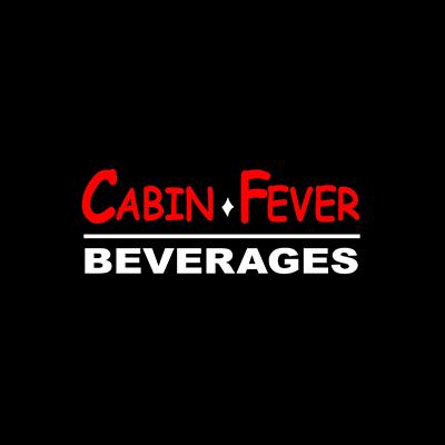Cabin Fever Beverages
