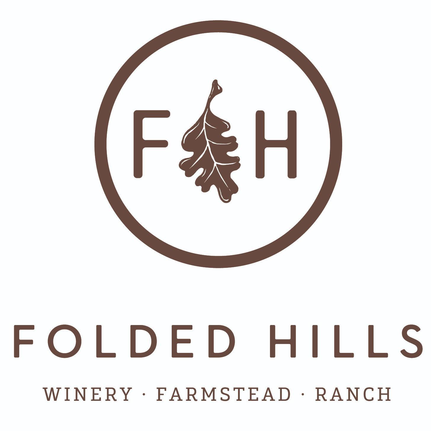 Folded Hills - Winery Ranch Farmstead