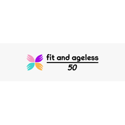 Fit and Ageless Over 50