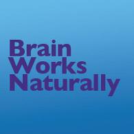 Brain Works Naturally
