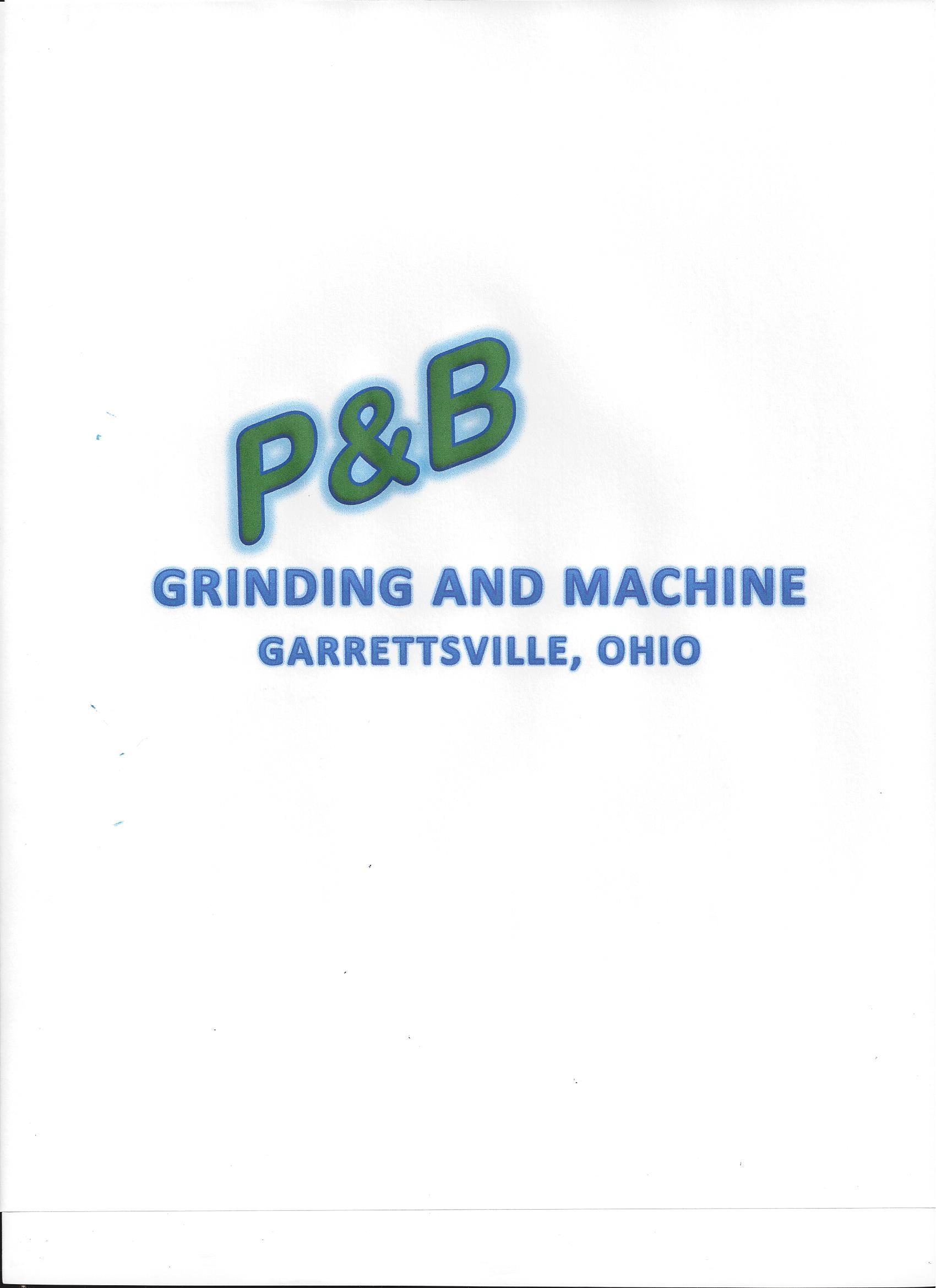 P&B Grinding and Machine, Inc.
