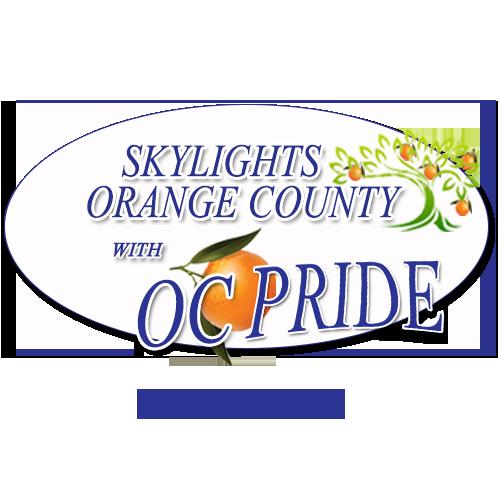 Skylights Orange County, With OC Pride