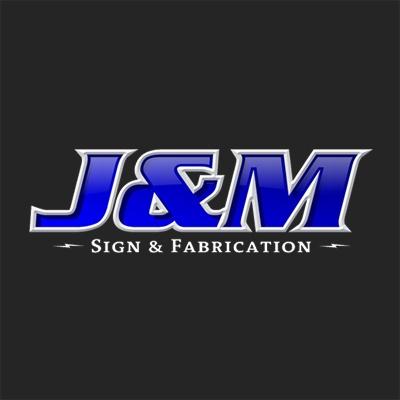 J & M Sign & Fabrication