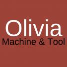 Olivia Machine & Tool Inc