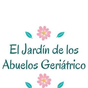 EL JARDIN DE LOS ABUELOS GERIATRICO